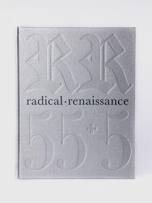 Radical Renaissance 55+5 (signed by RR),  - Libri